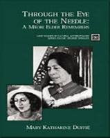 Through the Eye of the Needle: A Maori Elder Remembers (Case Studies in Cultural Anthropology)
