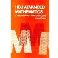 HBJ Advanced Math: A Preparation for Calculus; Revised: Revised