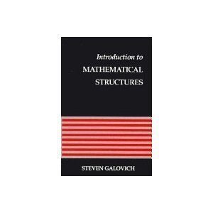 Introduction to Mathematical Structures
