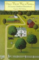 Once There Was a Farm: A Country Childhood Remembered