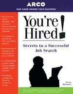 You're Hired! - Secrets to Job Search