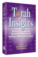 Torah insights: Divrei Torah on the parshiot hashavua by leading rabbis and teachers