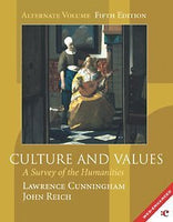 Culture and Values: A Survey of the Humanities with Music CD-ROM (Alternate Edition, Chapters 1-22 without readings)
