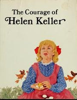 The Courage of Helen Keller