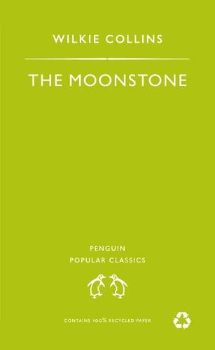Moonstone (Penguin Popular Classics)