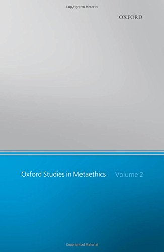 Oxford Studies in Metaethics: Volume 2