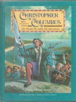 Christopher Columbus: His World, His Faith, His Adventures