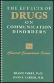 The Effects of Drugs on Communication Disorders (Concepts in Sedimentology and Paleontology)