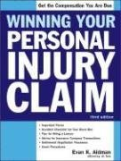 Winning Your Personal Injury Claim (Win Your Personal Injury Claim)