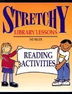 Stretchy Library Lessons: Reading Activities : Grades K-5