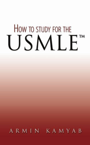 How To Study For The UsmleTM