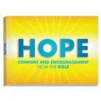 Hope Comfort and Encouragement From the Bible