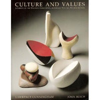 Culture and Values: A Survey of the Western Humanities, Alternate Volume, Fourth Edition