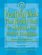 Practical Ideas That Really Work for Students with Reading Disabilities: Improving Vocabulary, Comprehension, and Metacognition, Second Edition (Manual Only)