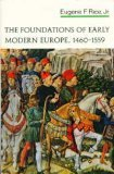 Foundations of Early Modern Europe, 1460 - 1559