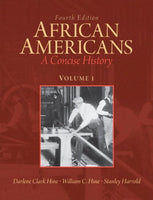 African Americans: A Concise History, Volume 1 Plus New Myhistorylab With Etext -- Access Card Package (4Th Edition)