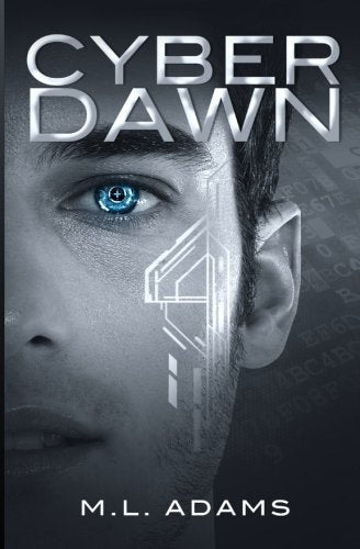 Cyber Dawn (A Ben Raine Novel) (Volume 1)
