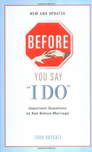 Before You Say I Do: Important Questions for Couples to Ask Before Marriage