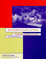 Becoming a Reflective Student and Teacher (Psychology in the Classroom)