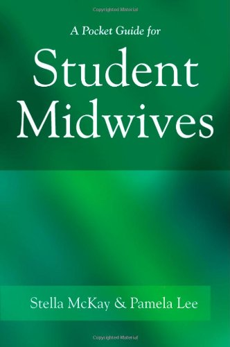 A Pocket Guide for Student Midwives