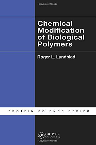 Chemical Modification of Biological Polymers (Protein Science)