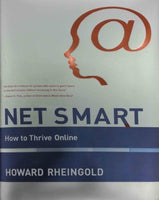 Net Smart: How To Thrive Online (Mit Press)