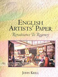 English Artists' Paper: Renaissance to Regency