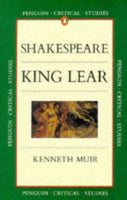 King Lear (Critical Studies, Penguin)
