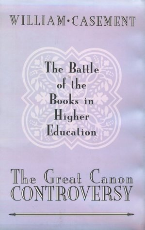 Great Canon Controversy: Battle of Books in Higher Education
