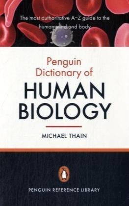 The Penguin Dictionary of Human Biology (Penguin Reference Books)