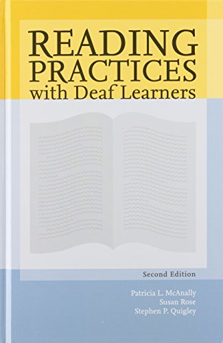 Reading Practices for Deaf Learners
