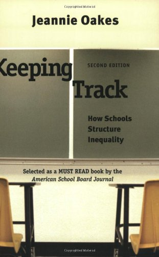 Keeping Track: How Schools Structure Inequality, Second Edition