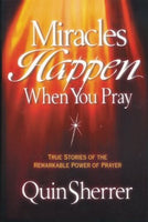 Miracles Happen When You Pray