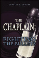 The Chaplain: Fighting the Bullets
