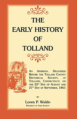 The Early History of Tolland