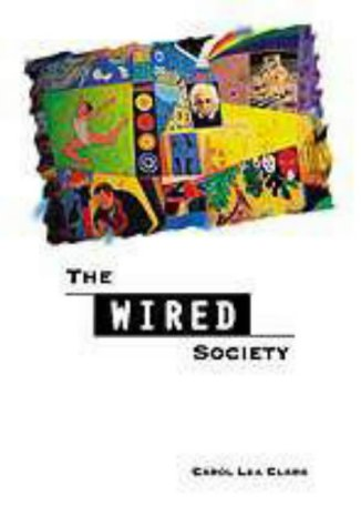 The Wired Society