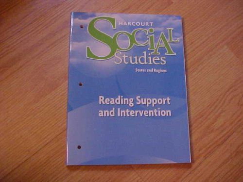 Harcourt Social Studies States and Regions Reading: Support and Intervention