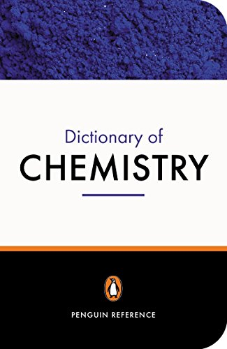 The Penguin Dictionary of Chemistry (Penguin Dictionary)