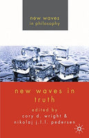 New Waves in Truth (New Waves in Philosophy)