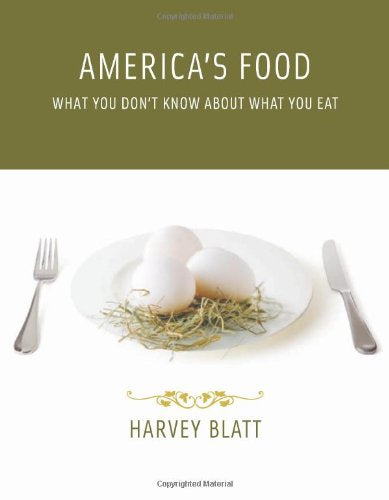 America's Food: What You Don't Know About What You Eat (MIT Press)