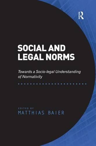 Social and Legal Norms: Towards a Socio-legal Understanding of Normativity