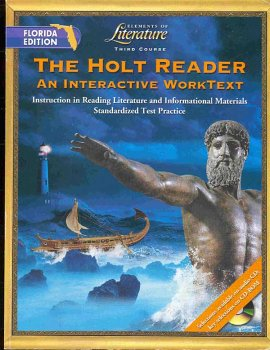 The Holt Reader: An Interactive WorkText, 3rd Course (Elements of Literature)