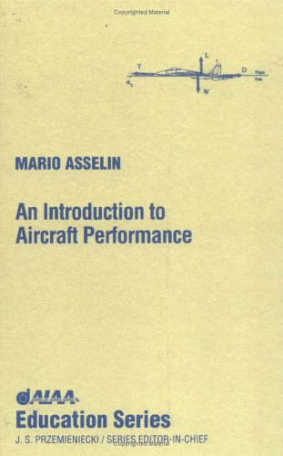 An Introduction to Aircraft Performance (Aiaa Education Series)