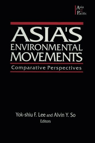 Asia's Environmental Movements: Comparative Perspectives (Asia & the Pacific (Paperback))