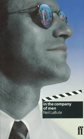 In the Company of Men (Faber Classic Screenplays)