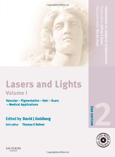 Procedures in Cosmetic Dermatology Series: Lasers and Lights with DVD - Volume 1, 2e