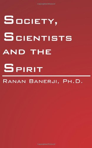 Society, Scientists and the Spirit