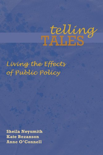 Telling Tales: Living the Effects of Public Policy