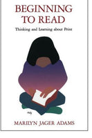 Beginning To Read: Thinking And Learning About Print