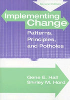 Implementing Change: Patterns, Principles And Potholes (2Nd Edition)